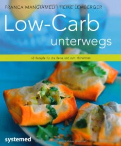 low carb unterwegs