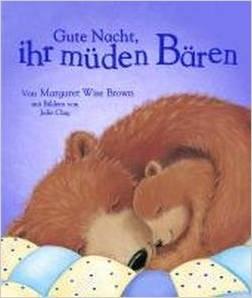 Gute Nacht ihr müden Bären