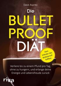 Die Bullet Proof Diät