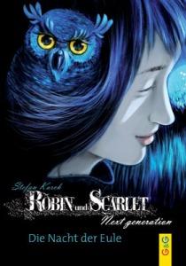 Robin und Scarlet-Next generation