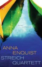 Streichquartett von Anna Enquist