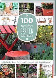 100 kreative Garten