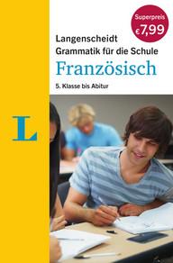 Grammatik für die Schule Französisch