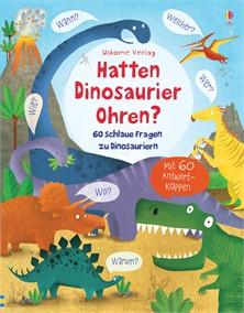Hatten Dinosaurier Ohren