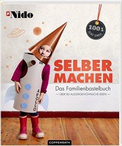 Selbermachen - Das Familienbastelbuch