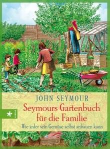 Seymours Gartenbuch für die Familie