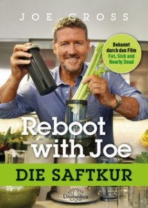 Reboot with Joe – die Saftkur