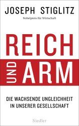 Reich und Arm von Joseph Stiglitz