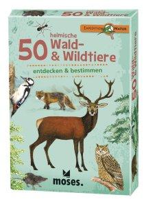 50 heimsche Wald & Wildtiere - entdecken und bestimmen, Expedition Natur