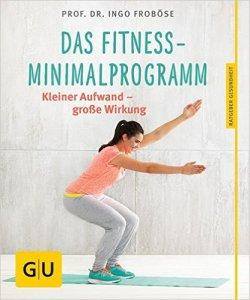 das fitness minimalprogramm