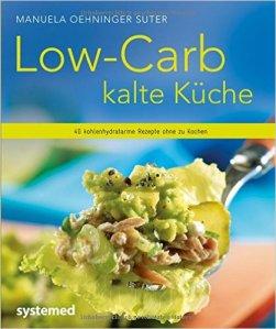Low carb kalte küche
