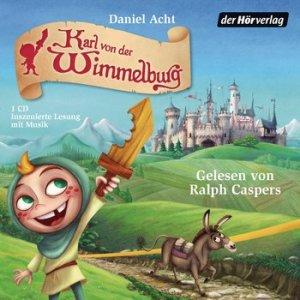 Karl von der Wimmelburg – vier Geschichten