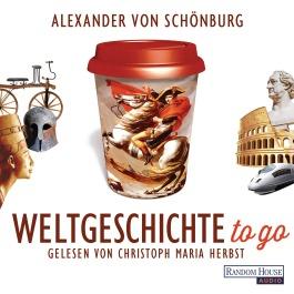 Weltgeschichte to go von Alexander Schoenburg
