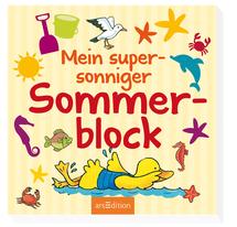 Mein supersonniger Sommerblock von Ars Edition