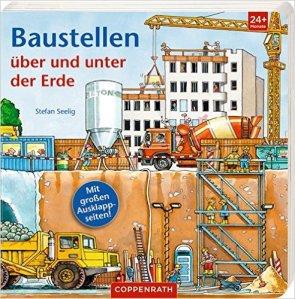 Baustellen über und unter der Erde von Stefan Seelig erschienen bei Coppenrath