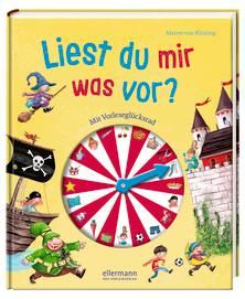 Liest du mir was vor mit Vorleseglücksrad von Maren von Klitzing erschienen bei Ellermann - Der Vorleseverlag