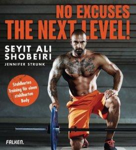 NO Excuses - the next level