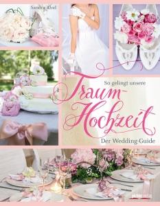Traumhochzeit - der Wedding Guide