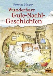Wunderbare Gute-Nacht-Geschichten von Erwin Moser erschienen bei Beltz & Gelberg