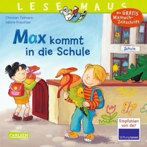 Max kommt in die Schule