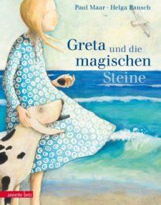 greta-und-die-magischen-steine-von-paul-maar-und-helga-bansch-erschienen-bei-annette-betz