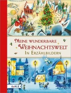 meine-wunderbare-weihnachtswelt-in-erzaehlbildern-978-3-451-71367-5