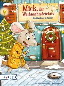 mick-der-weihnachtsdetektiv-ein-abenteuer-in-reimen-978-3-451-71359-0