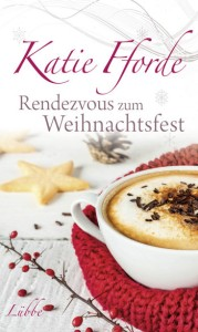 rendezvous-zum-weihnachtsfest-von-katie-fforde-erschienen-bei-bastei-luebbe