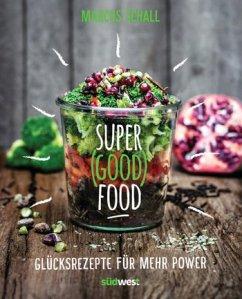 super-good-food-von-marcus-schall-erschienen-bei-suedwest