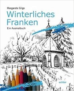 winterliches-franken-ein-ausmalbuch-von-margarete-gilge-erschienen-bei-echter