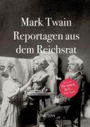 Reportagen aus dem Reichsrat