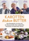 Karotten lieben Butter