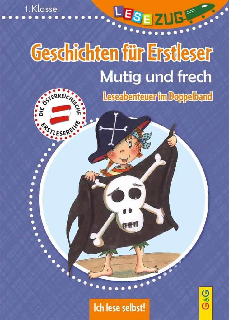 Cover_LZ1_Geschichten fuer Erstleser_Mutig und frech.indd